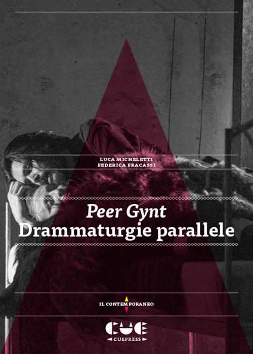 Peer Gynt Drammaturgie parallele Il contemporaneo