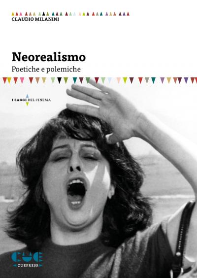 Neorealismo Poetiche e polemiche I saggi del cinema