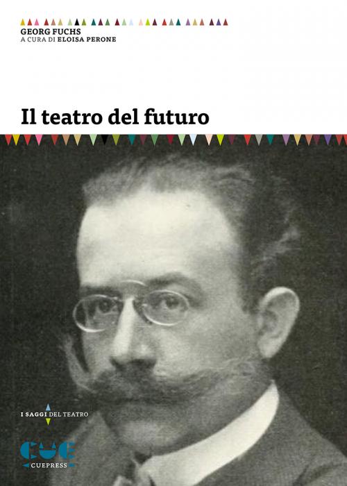 Il teatro del futuro - Cue Press