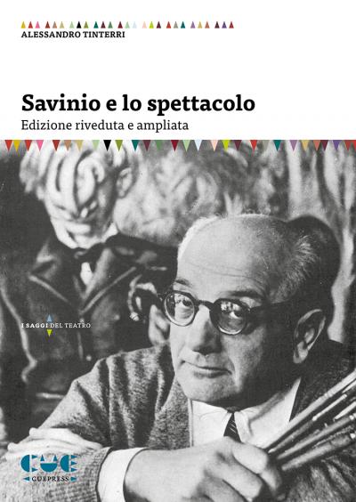 Savinio e lo spettacolo Edizione riveduta e ampliata I saggi del teatro
