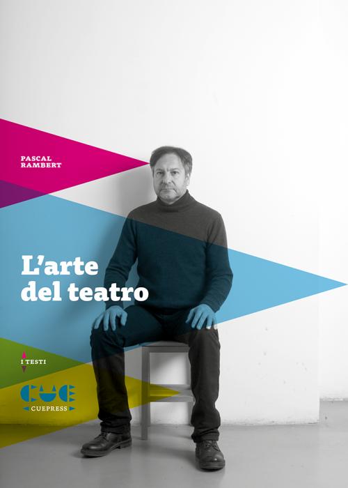 L'arte del teatro I testi
