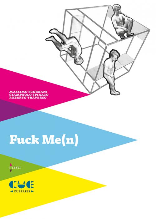Fuck Me(n) I testi