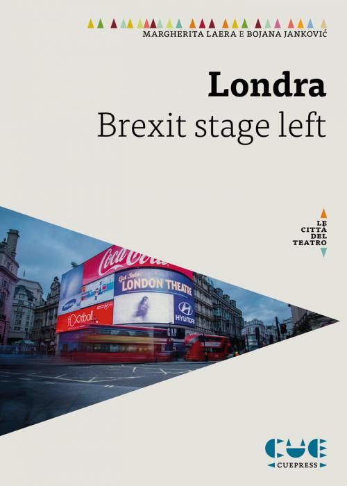 Londra Stage Brexit stage Left Le città del teatro