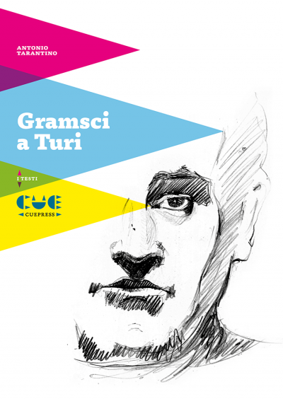 Gramsci a Turi I testi