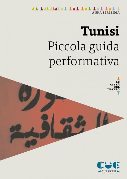 Tunisi Piccola guida informativa Le città del teatro