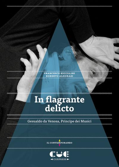 In flagrante Delicto Gesualdo Da Venosa, Principi dei Musici Il contemporaneo