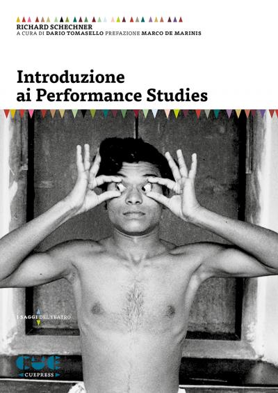 Introduzione ai Performance Studies I saggi del teatro
