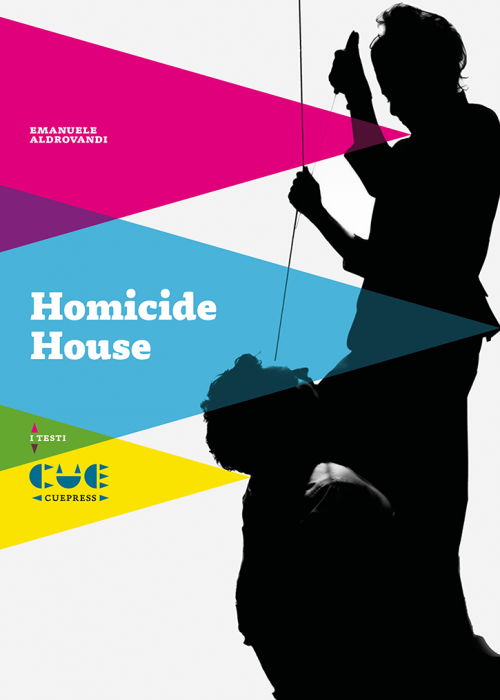 Homicide House I testi