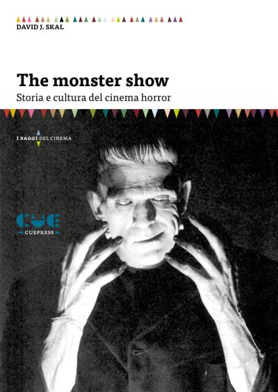 The Monster Show Storia e cultura del cinema horror