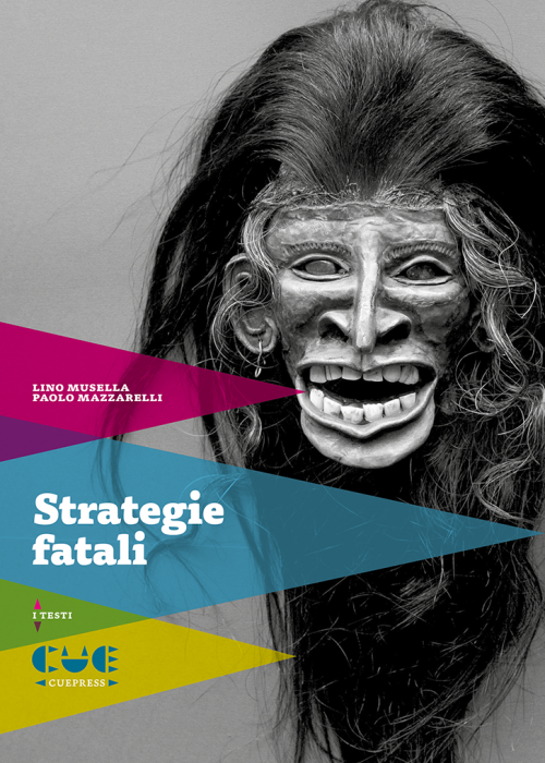 Strategie Fatali I testi