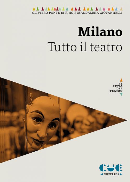 Milano Tutto il teatro Le città del teatro