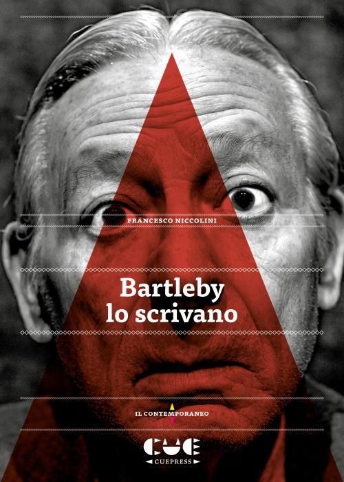 Bartelby lo scrivano Il contemporaneo