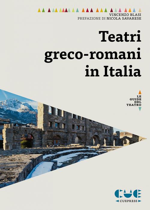 Teatri greco-romani in Italia Le guide del teatro