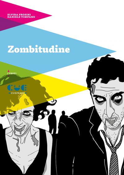 Zombietudine I testi
