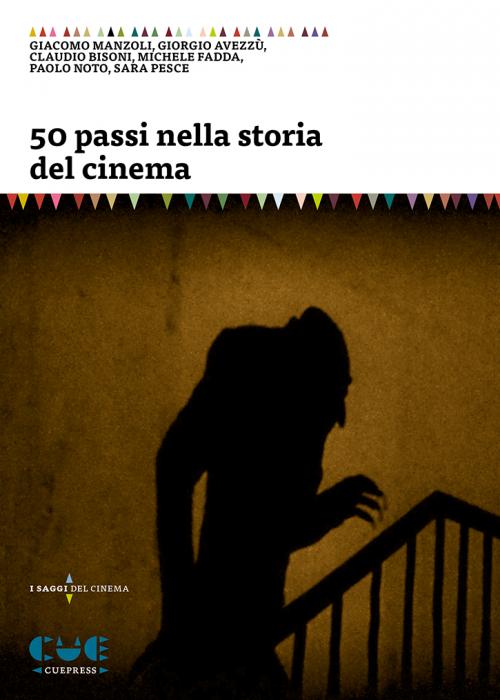 Cinquanta passi nella storia del cinema I saggi sul cinema