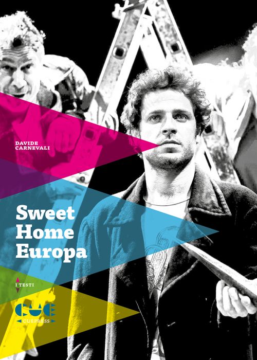 Sweet Home Europa I testi