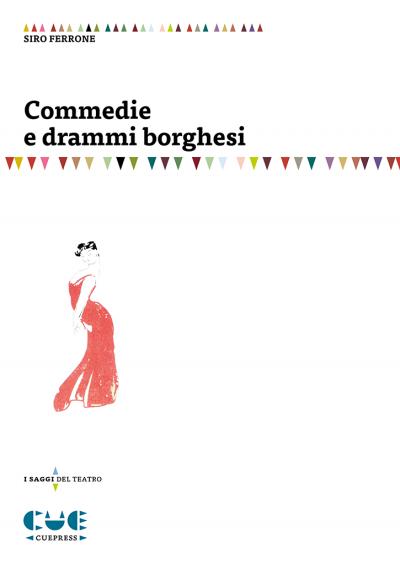 Commedie e drammi borghesi I saggi del teatro