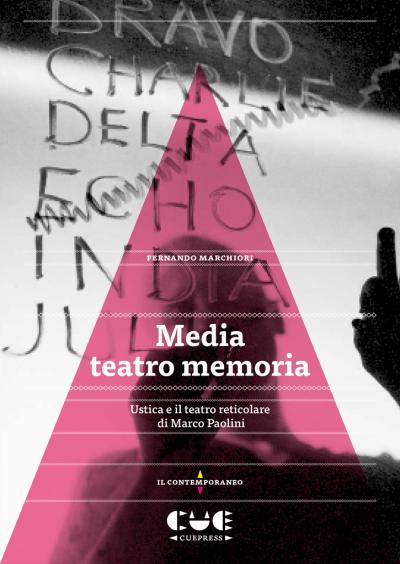 Media teatro memoria Ustica e il teatro reticolare di Marco Paolini Il contemporaneo