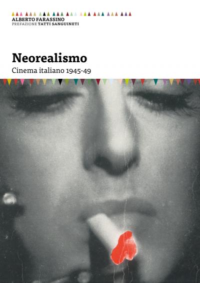 Neorealismo Cinema italiano 1945-49 I saggi del cinema